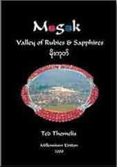 Mogok - Valley of Rubies & Sapphires by Ted Themelis